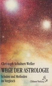 Wege der Astrologie